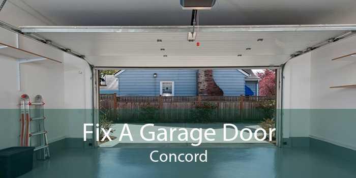 Fix A Garage Door Concord