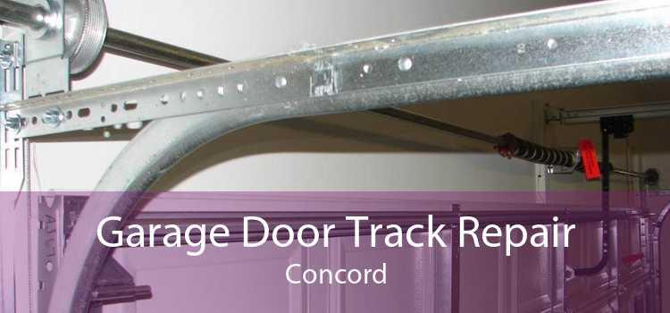 Garage Door Track Repair Concord